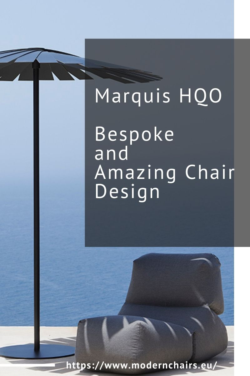 Marquis HQO, Bespoke and Amazing Chair Design marquis hqo Marquis HQO, Bespoke and Amazing Chair Design Marquis HQO Bespoke and Amazing Chair Design 1 1