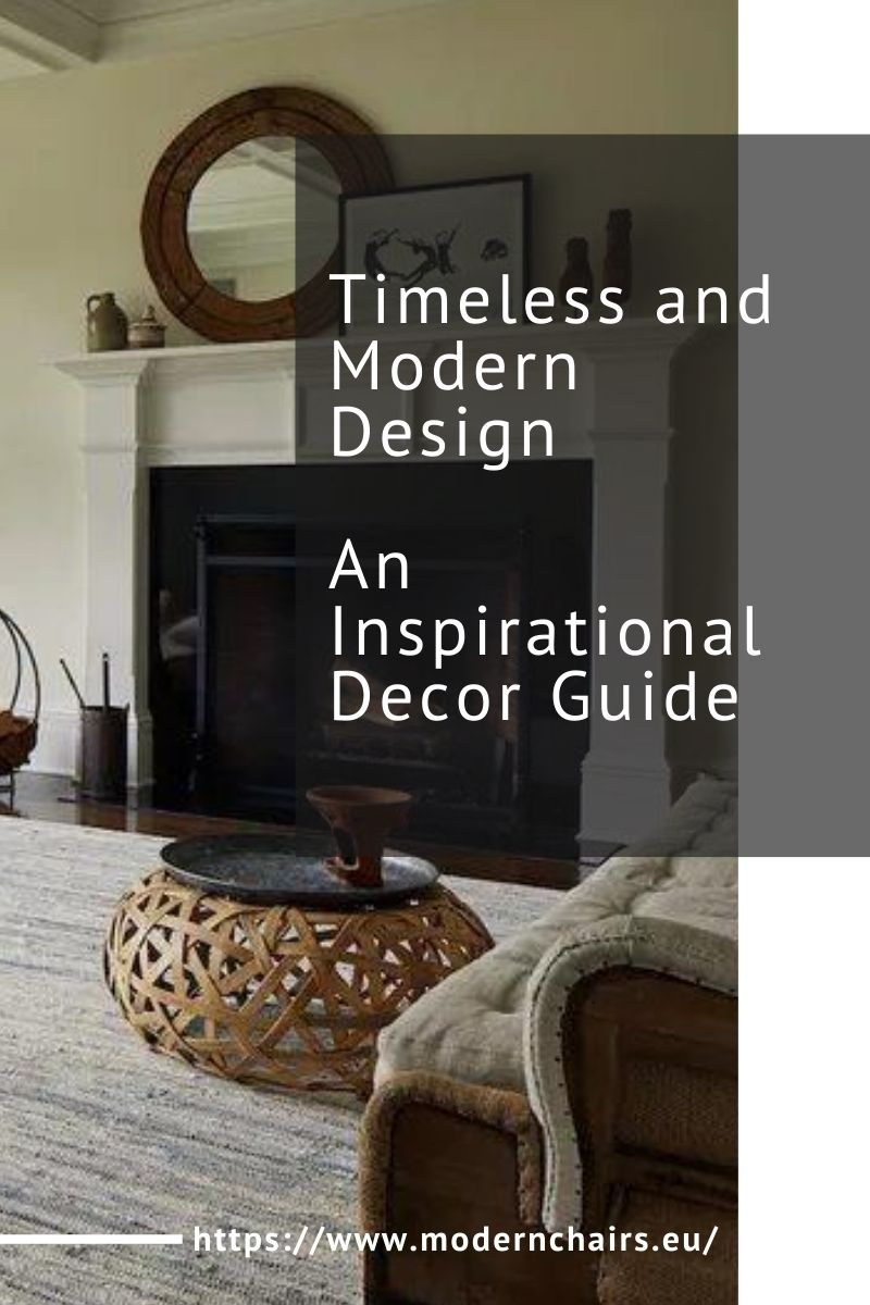 Timeless and Modern Design, An Inspirational Decor Guide timeless and modern design Timeless and Modern Design, An Inspirational Decor Guide Timeless and Modern Design and Inspirational Decor Guide 1 1