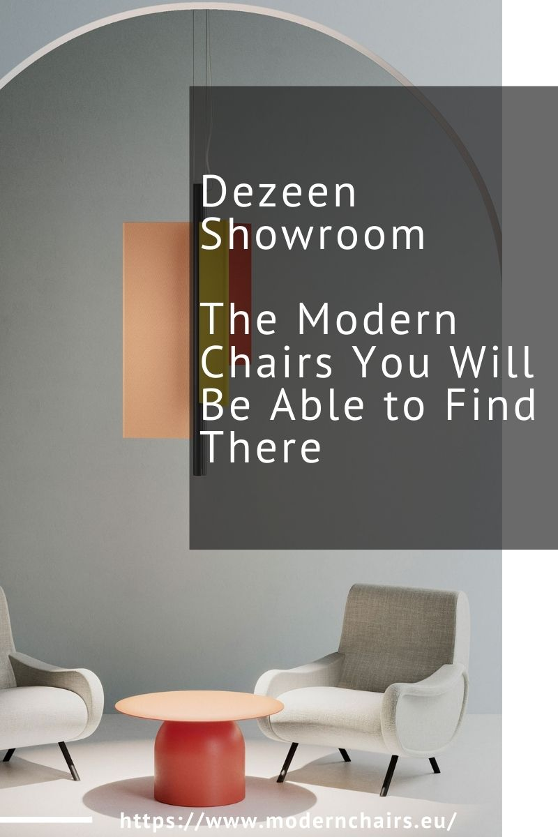 Dezeen Showroom - The Modern Chairs You Will Be Able to Find There dezeen Dezeen Showroom – The Modern Chairs You Will Be Able to Find There Dezeen Showroom The Modern Chairs You Will Be Able to Find There 1 1