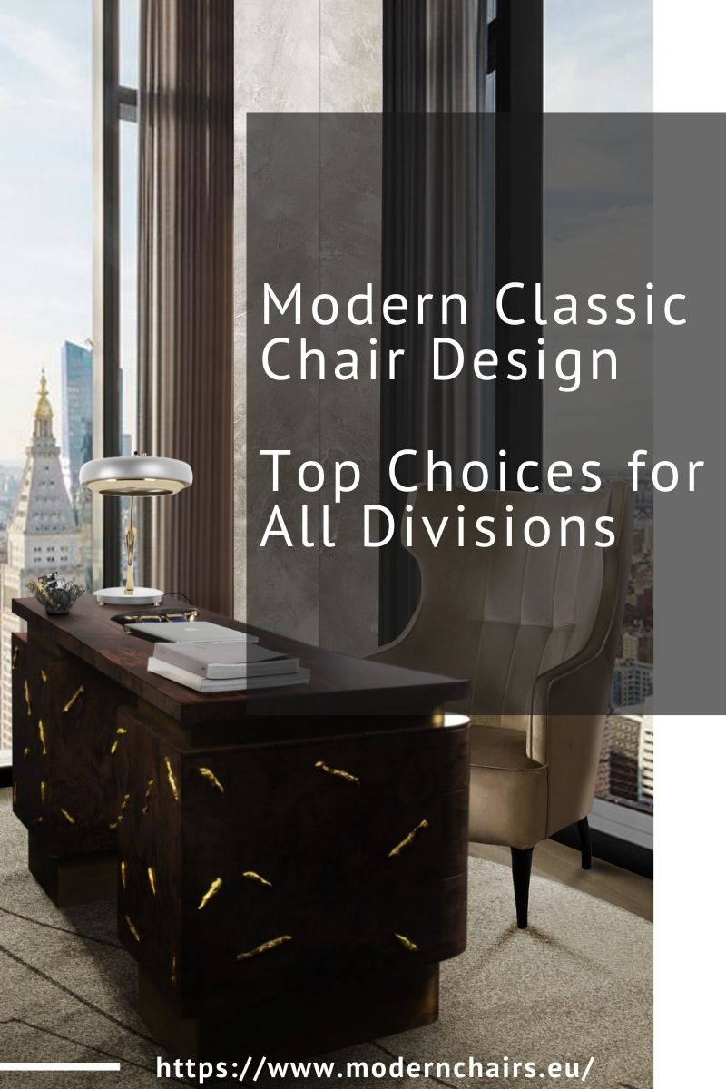 Modern Classic Chair Design, Top Choices for All Divisions modern classic Modern Classic Chair Design, Top Choices for All Divisions Modern Classic Chair Design Top Choices for All Divisions 1 1