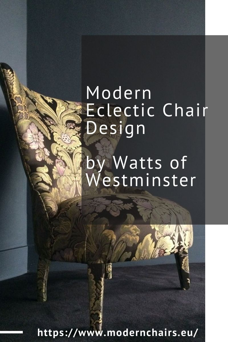 Modern Eclectic Chair Design by Watts of Westminster modern eclectic chair Modern Eclectic Chair Design by Watts of Westminster Modern Eclectic Chair Design by Watts of Westminster 1