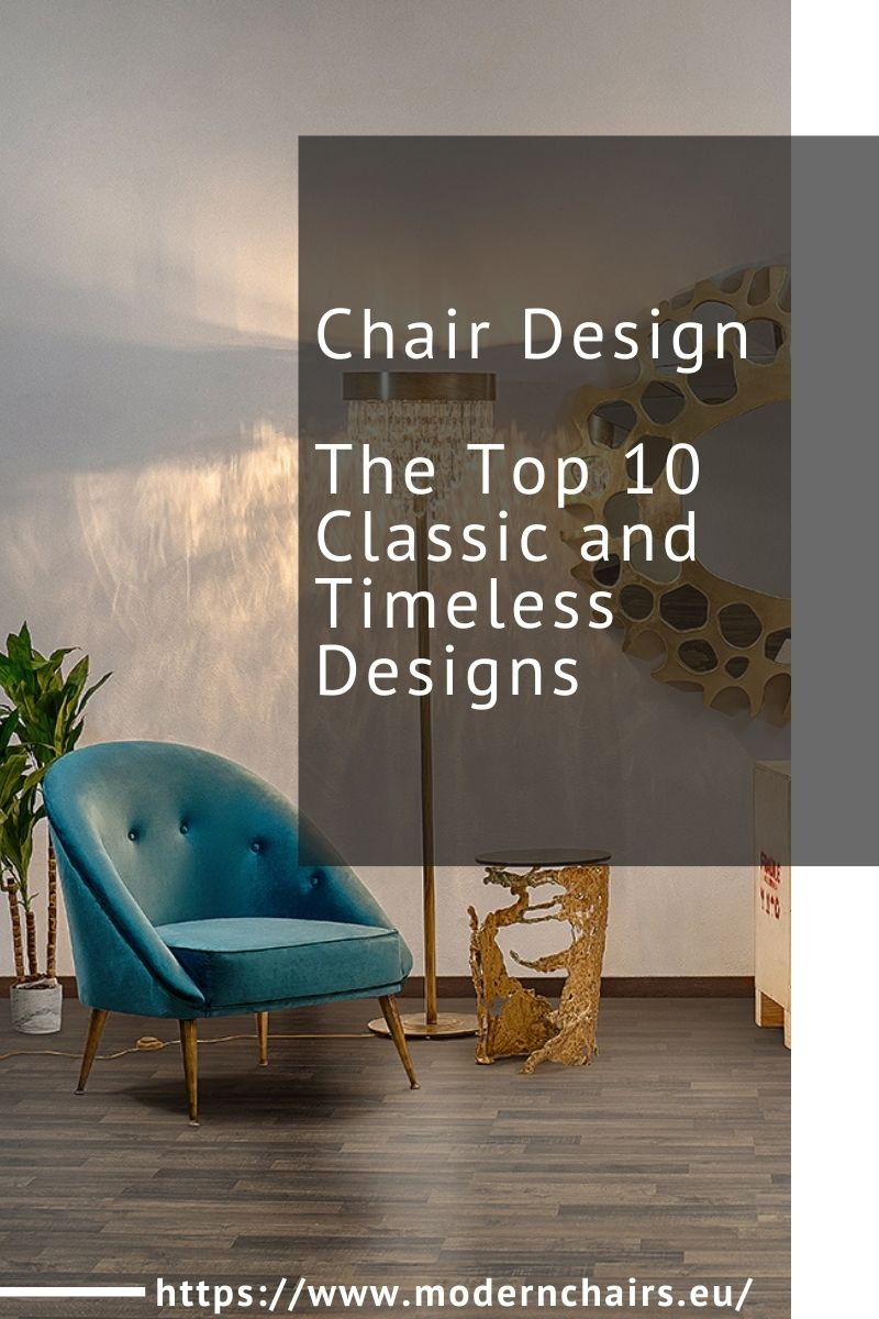 Chair Design, The Best 10 Classic and Timeless Designs chair design Chair Design, The Top 10 Classic and Timeless Designs Chair Design The Top 10 Classic and Timeless Designs 11